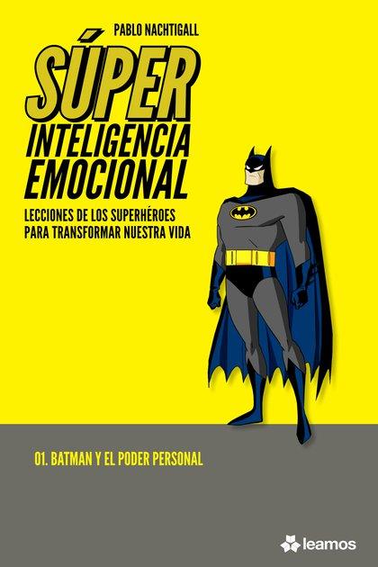 """""""Súper inteligencia emocional"""", de Pablo Nachtigall"""
