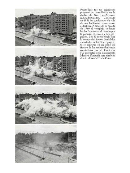 """Las mismas autoridades que lo habían impulsado y pagado con la plata del Pueblo ordenaron su demolición (Foto: """"El gran cambio"""", Guillermo Laura)"""