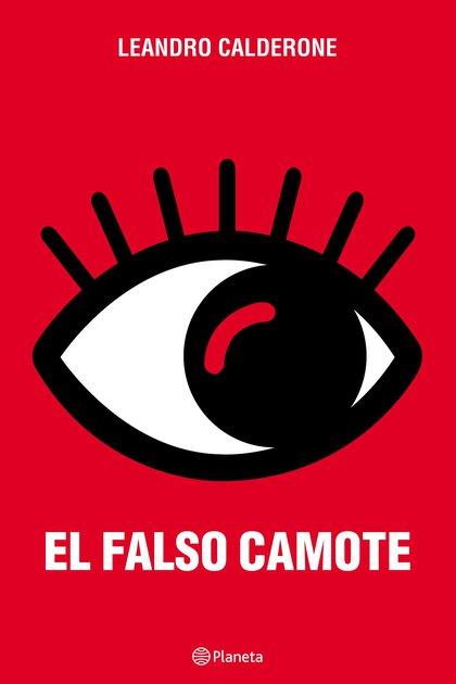 """Leandro Calderone disfruta la excelente recepción de """"El falso Camote"""" y sueña con llevar la novela al cine"""