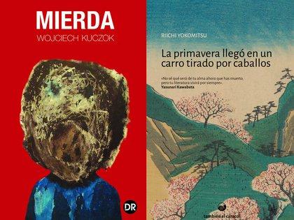 """Mierda"" de Wojciech Kuczok, editado por Dobra Robota / ""La primavera llegó en un carro tirado por caballos"" de Riichi Yokomitsu, editado por También el caracol"