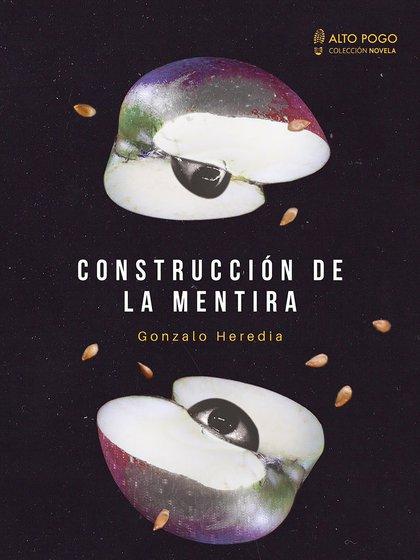 """""""Construcción de la mentira"""" (Alto Pogo, 2018)"""