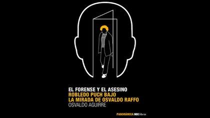 """""""El forense y el asesino"""", de Osvaldo Aguirre. Contenido exclusivo de Leamos.com"""