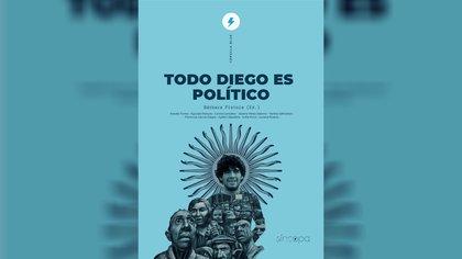 """Portada de """"Todo Diego es político"""", libro editado por Síncopa"""