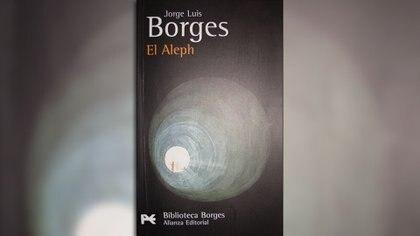 """""""El Aleph"""", de Jorge Luis Borges"""
