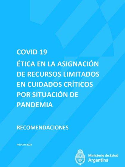 El Comité de Ética y Derechos Humanos en Pandemia COVID-19 fue creado por la resolución 1092 del Ministerio de Salud de la Nación, del 23 de junio del 2020