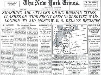 """La portada del """"New York Times"""" del 23 de junio de 1941, tras la invasión alemana: """"Potentes ataques aéreos en seis ciudades rusas, choques en un frente amplio dan inicio a la guerra entre nazis y soviéticos. Londres ayudará a Moscú, Estados Unidos dilata una decisión"""""""