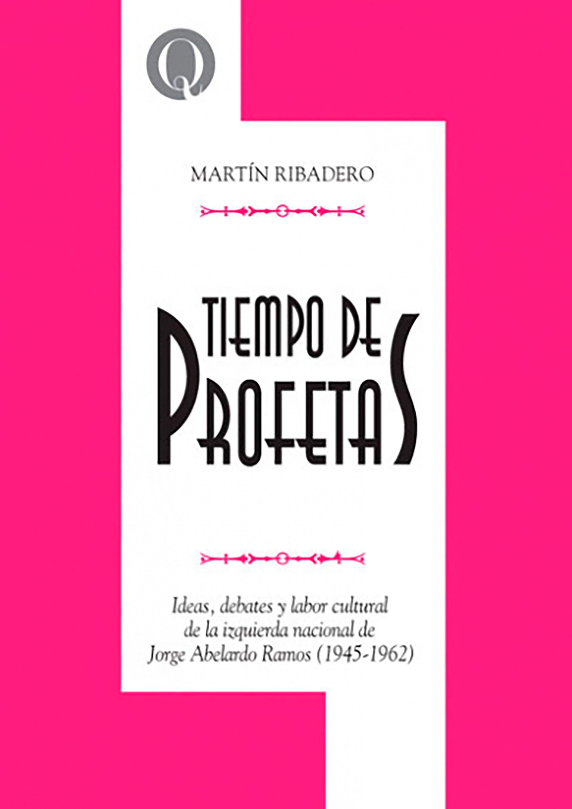 Martín Ribadero libro Jorge Abelardo Ramos