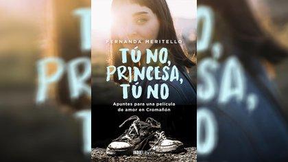 """""""Tú no, princesa, tú no"""", de Fernanda Meritello"""