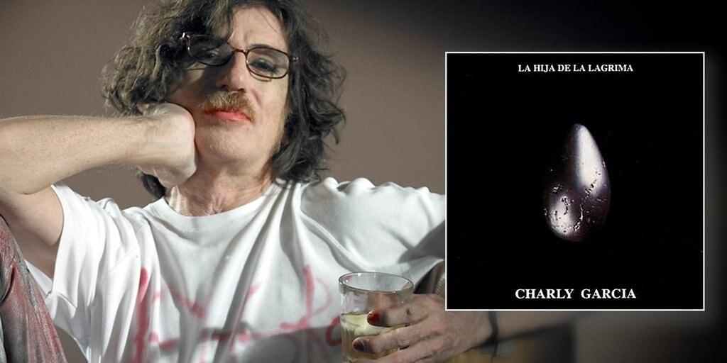 Resultado de imagen para CHARLY GARCIA - LA HIJA DE LA LAGRIMA