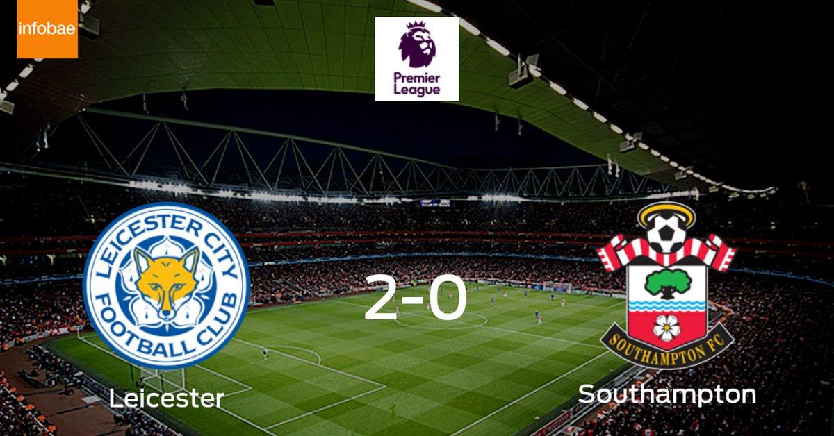 Leicester City se hace fuerte en casa y consigue vencer a Southampton (2-0) - Infobae