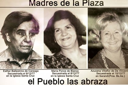 Las madres secuestradas por el grupo de tareas de la Armada en diciembre de 1977