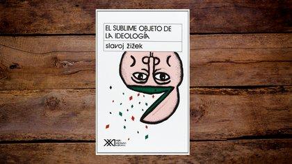"""""""El sublime objeto de la ideología"""" de Slavoj Žižek"""