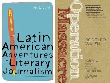 El profesor de Stony Brooks Pablo Calvi dedicó un capítulo a Rodolfo Walsh en su reciente libro; la traductora Daniella Gitlin lo presentó en inglés en 2013.