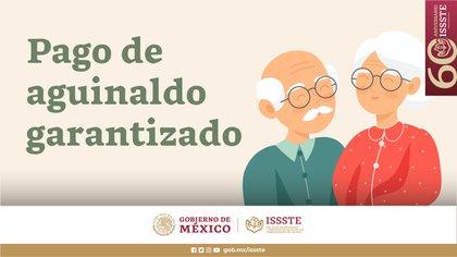 El ISSSTE anunció el pago garantizado de la segunda parte del aguinaldo a sus jubilados y pensionados (Foto: Twitter@ISSSTE_mx)