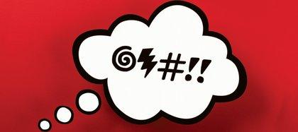 Las malas palabras permanecen en todos los idiomas y a la vez cambian con el tiempo.