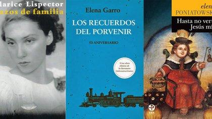 Lazos de familia, de Clarice Lispector / Los recuerdos del porvenir, de Elena Garro / Hasta no verte Jesús mío, de Elena Poniatowska