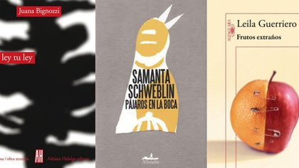 La ley tu ley, de Juana Bignozzi / Pájaros en la boca y otros cuentos, de Samanta Schweblin / Frutos extraños, de Leila Guerriero