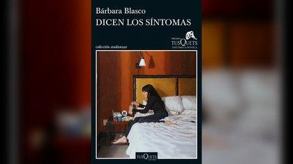 """""""Dicen los síntomas"""", de Bárbara Blasco"""