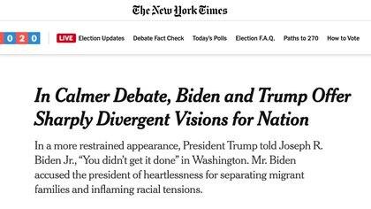 """""""En un debate más tranquilo, Biden y Trump ofrecen perspectivas sumamente divergentes del país"""", destacó The New York Times"""