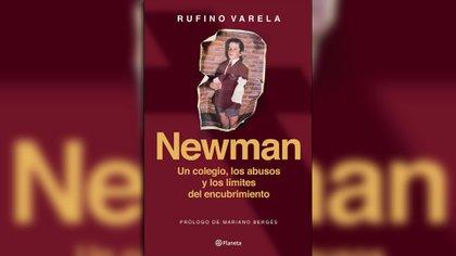 """""""Newman. Un colegio, los abusos y los límites del encubrimiento"""" (Editorial Planeta) es el libro en el que Varela cuenta el infierno que vivió en su infancia"""