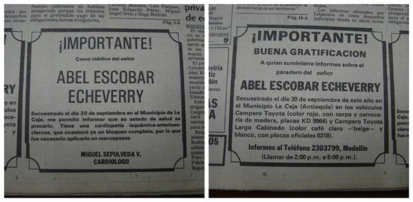 Clasificados de periódico publicados por Pablo Escobar donde ofrecía dinero a cambio de información sobre el paradero de su padre secuestrado.
