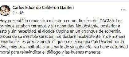 Publicación de Carlos Eduardo Calderón, tras su renuncia al Dagma de Cali. Foto: Facebook.