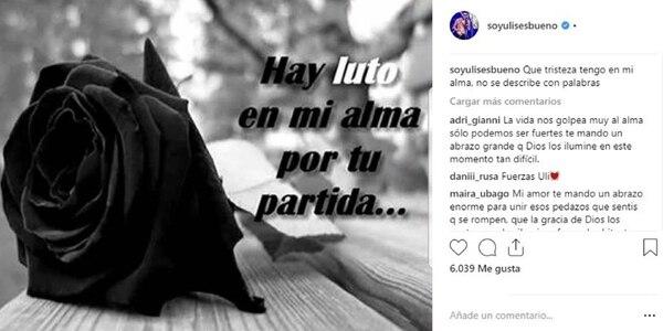 El mensaje de Ulises Bueno (Foto: Instagram)
