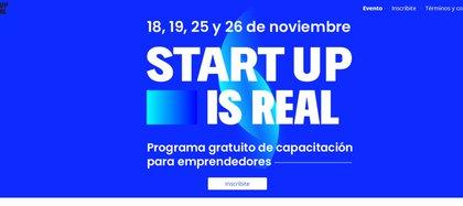 Startup Is Real es un evento gratuito que se llevará a cabo en formato virtual y requiere inscripción previa