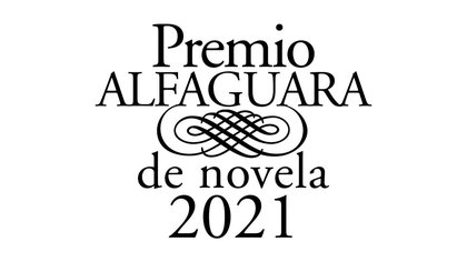 Premio Alfaguara de novela 2021