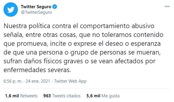 Twitter recordó que su política no tolera contenido que exprese el deseo contra la salud de una persona (Foto: Twitter/ @TwitterSeguro)