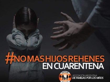 #NoMasHijosRehenes en cuarentena, la campaña que la Agrupación Argentina de Familiares por los Niños (AAFANI) inició en las redes sociales