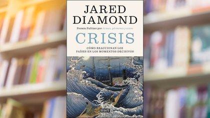 La portada de 'Crisis: Cómo reaccionan los países en los momentos decisivos', el último libro de Jared Diamond