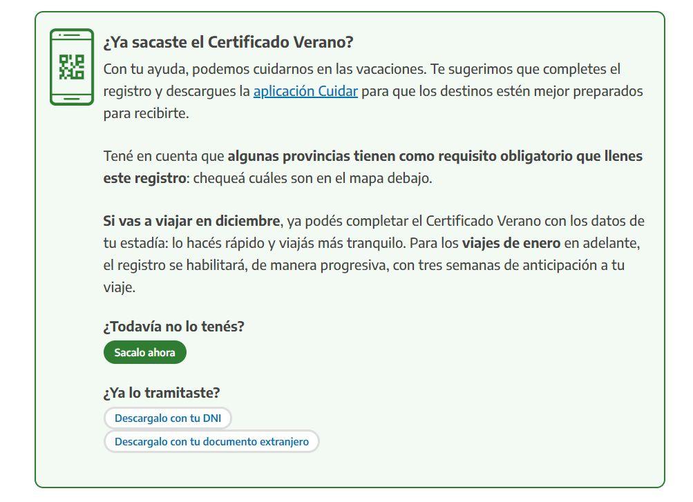 Ingresar a https://www.argentina.gob.ar/verano para tramitar el certificado verano