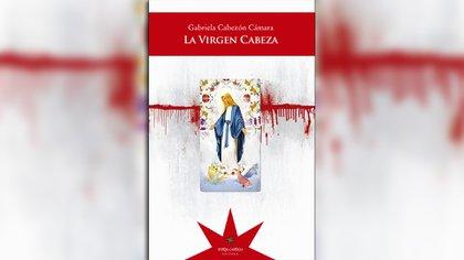 """""""La virgen cabeza"""", de Gabriela Cabezón Cámara, está disponible en Leamos.com"""