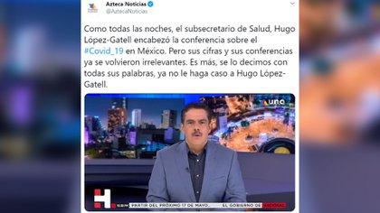 La publicación de Azteca Noticias donde llaman a no hacer caso al subsecretario Hugo López-Gatell (Foto: Twitter @aztecanoticia)