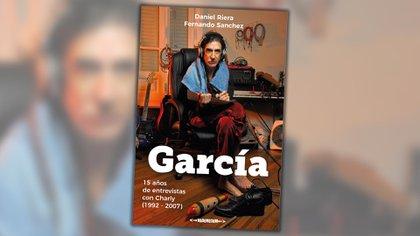 """""""García, 15 años de entrevistas con Charly"""""""