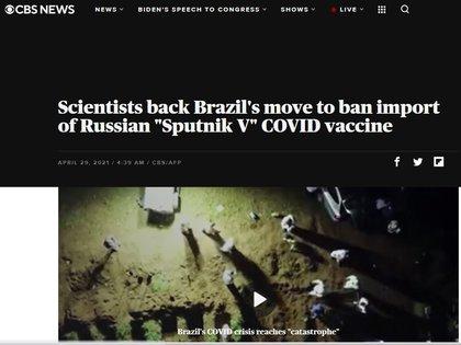 La cadena norteamericana CBS también replicó la opinión científica sobre la decisión de la Anvisa para prohibir la importación de la vacuna rusa Sputnik V contra el coronavirus (CBS)