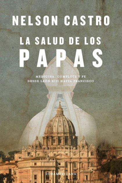 La tapa del libro de Nelson Castro sobre la salud de los papas