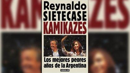 """""""Kamikazes"""", de Reynaldo Sietecase"""