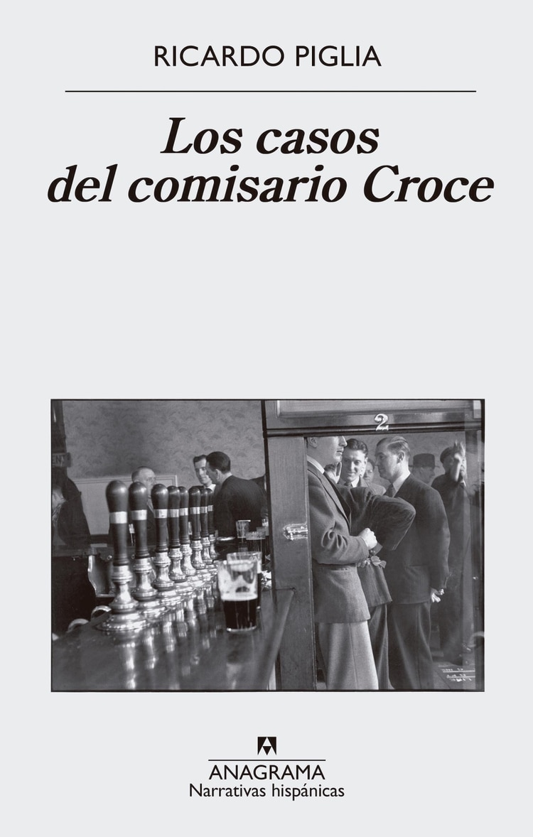 Los casos del comisario Croce, de Ricardo Piglia