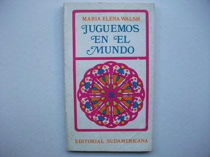 """En 1974 se editó el libro """"Juguemos en el mundo"""""""