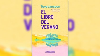 """""""El libro del verano"""", de Tove Jansson (Cía. Naviera Ilimitada)"""