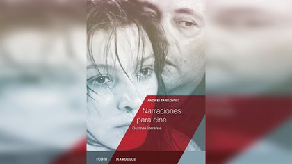 """""""Narraciones para cine"""" de Andrei Tarkovski"""
