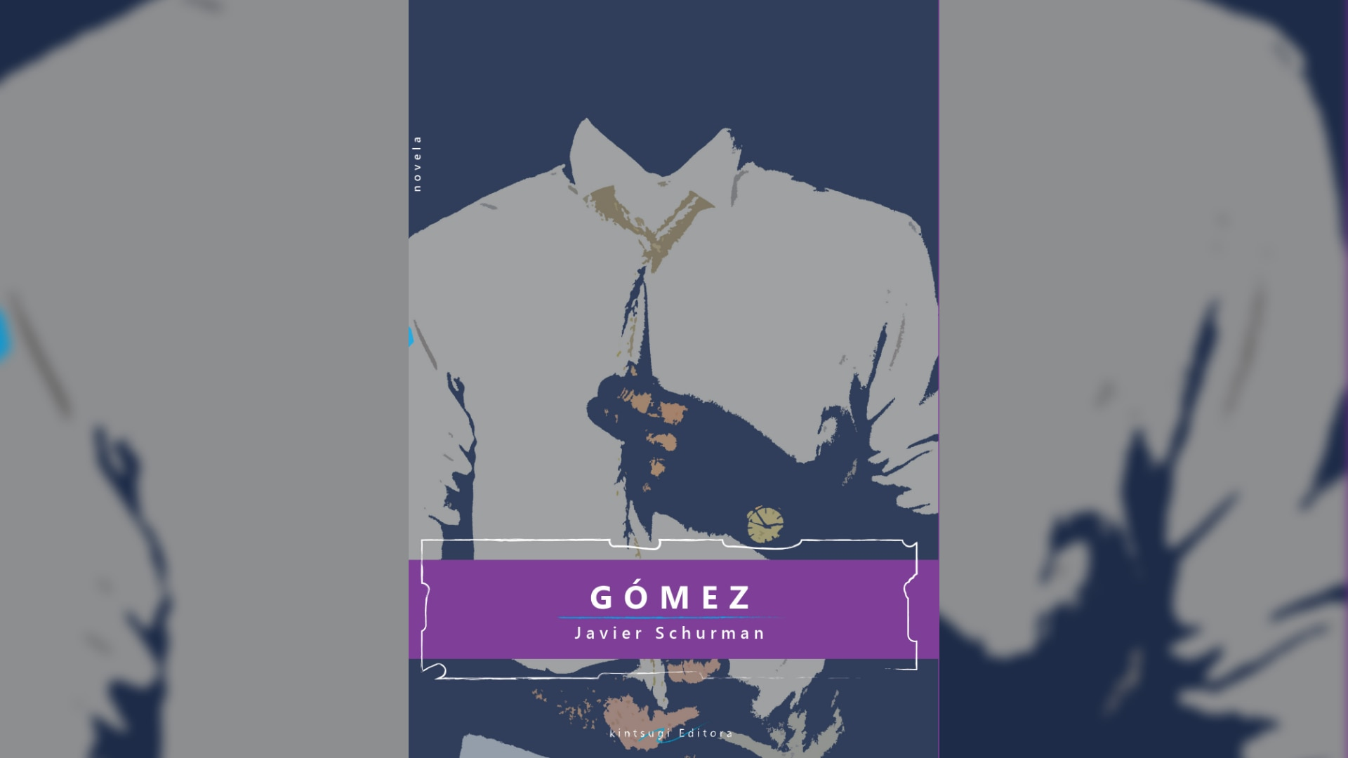 "Portada de ""Gómez"" (Kintsugi Editora) de Javier Schurman"