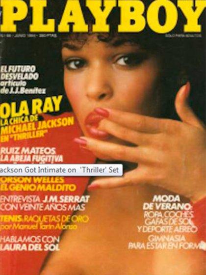 Ola Ray había sido Playmate en una de las ediciones de Playboy de 1980