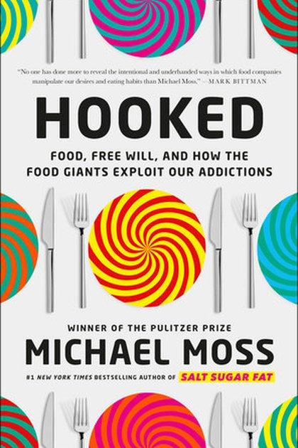 Hooked, el libro del periodista Michael Moss, que llegará esta semana a las librerías estadounidenses