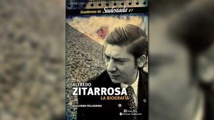 """""""Alfredo Zitarrosa, la biografía"""" de Guillermo Pellegrino"""