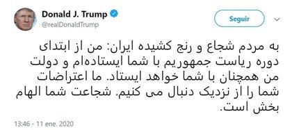 """""""Para el valiente y sufriente pueblo iraní: he estado con ustedes desde el comienzo de mi presidencia y mi gobierno continuará estando con ustedes. Estamos siguiendo de cerca sus protestas. Su coraje es inspirador"""" (Twitter: @realDonaldTrump)"""