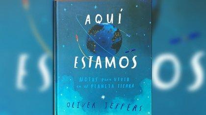 Aquí nos vemos. Notas para vivir en el planeta tierra. Escrito e ilustrado por Oliver Jeffers. Traducido por Susana Figueroa León. México: FCE, 2018.