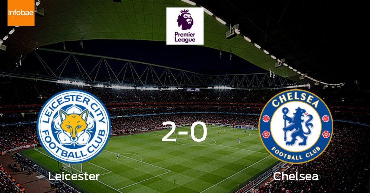 Leicester City se hace fuerte en casa y vence a Chelsea (2-0) - Infobae